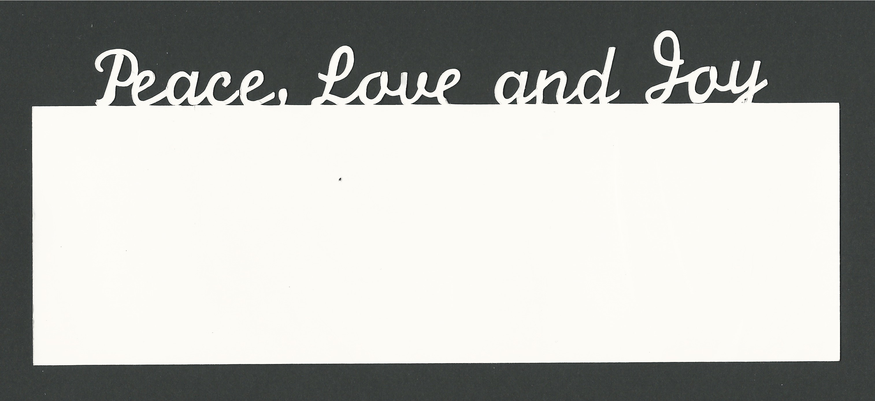 Silhouette Cameo Project No. 1 - Peace, Love and Joy Notecard Sized for standard legal size envelope. Whisper White card stock layered on Basic Black card stock.